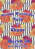 夜の部 Hiroyo Watanebe Trio Hiroyo Watanabe(ボーカル・ピアノ) Takashi Satake 佐竹尚史(ドラム) George Kainuma 飼沼丞二(ベース) &Chune 春恵(Erhu,二胡)