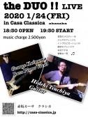夜の部  the DUO ‼Live George Kainuma(ベース・ピアノ・ヴォーカル) Hideki Tsuchiya (ギター)